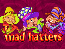 Играть в аппарат игрового Вулкана Mad Hatters